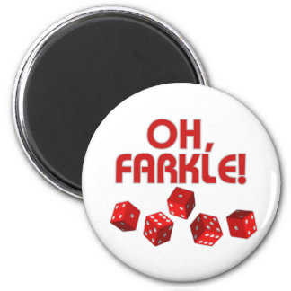 Oh, Farkle! Magnet