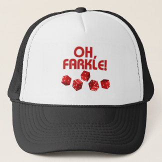 Oh, Farkle! Trucker Hat