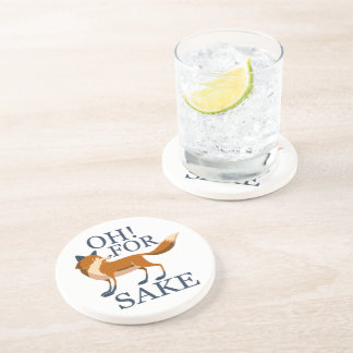 Oh for fox sake beverage coaster