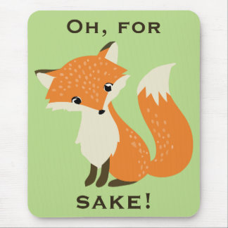 Oh, For Fox Sake Green Mouse Pad