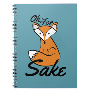 Oh, For Fox Sake Notebook
