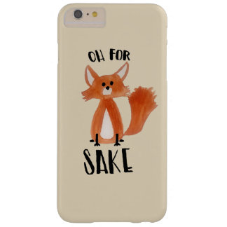 """Oh for Fox Sake!"" Phonecase with Fox Illustration Barely There iPhone 6 Plus Case"