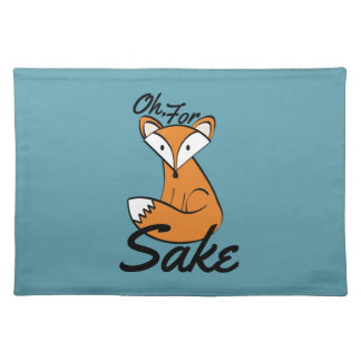 Oh, For Fox Sake Placemat