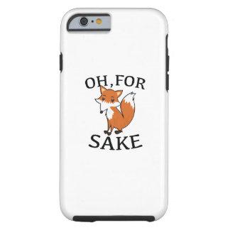 Oh, For Fox Sake Tough iPhone 6 Case