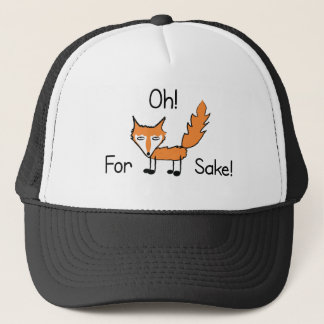 Oh! For Fox Sake! Trucker Hat
