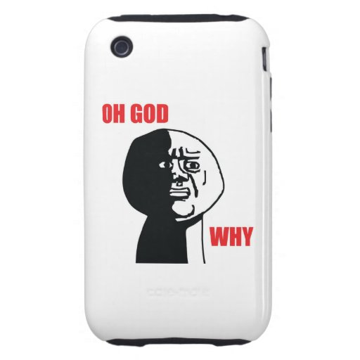 Oh God Why - iPhone 3G/3GS Case Tough iPhone 3 Cover