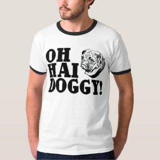OH HAI DOGGY! T-Shirt