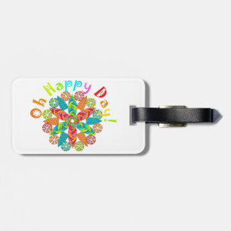 Oh Happy Day! Bag Tag