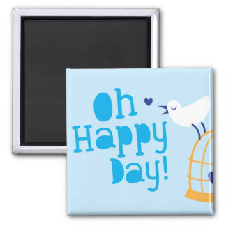 Oh Happy Day card and products with cute tweeting Refrigerator Magnets