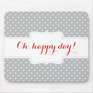 Oh, happy day. Customizable polka dots mousepad. Mouse Mat