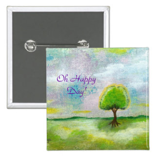 Oh Happy Day Design From Original Painting 15 Cm Square Badge