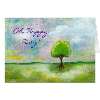 Oh Happy Day Design From Original Painting Greeting Card