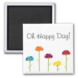 Oh Happy Day! - Magnet