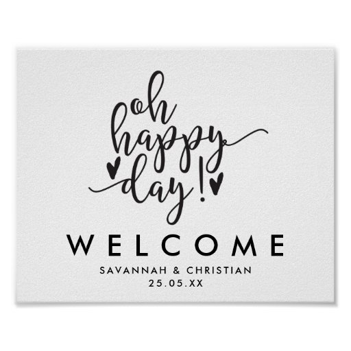 Oh Happy Day Script Wedding Welcome Poster
