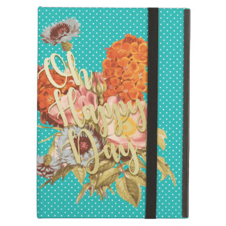 Oh Happy Day! - Teal Case For iPad Air