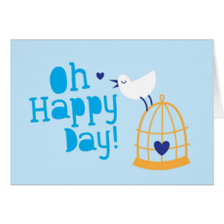 Oh Happy Day! with blue bird Greeting Card