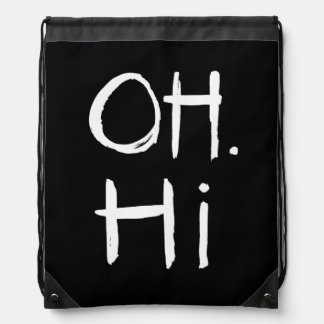 Oh. Hi | White Brush Script Style Cinch Bags