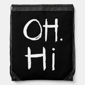 Oh. Hi | White Brush Script Style Drawstring Backpack