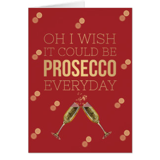 OH I WISH IT COULD BE PROSECCO CHRISTMAS CARD