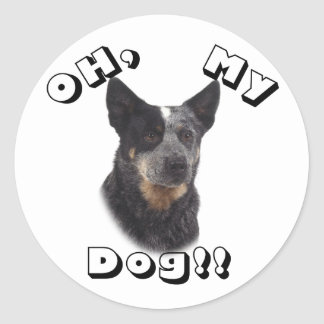 Oh, my Dog!! Australian Cattle Dog - Blue Classic Round Sticker