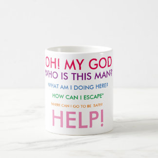 Oh! my God! {for women} - Quote Mug
