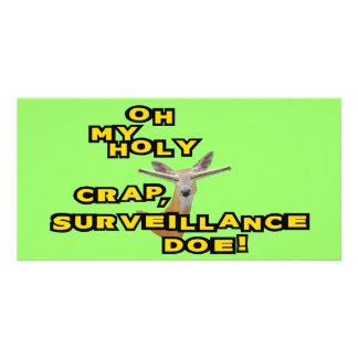 Oh My Holy Crap Surveillance Doe Custom Photo Card
