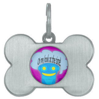 Oh my look at the time! pet tags