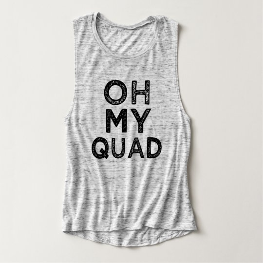 Oh My Quad Becky funny fitness saying tank