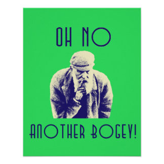 Oh No Another Bogey Golf Poster