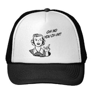OH NO YOU DI-INT! Retro Housewife B&W Trucker Hat