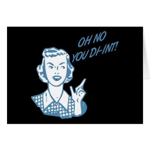OH NO YOU DI-INT! Retro Housewife Blue Greeting Card