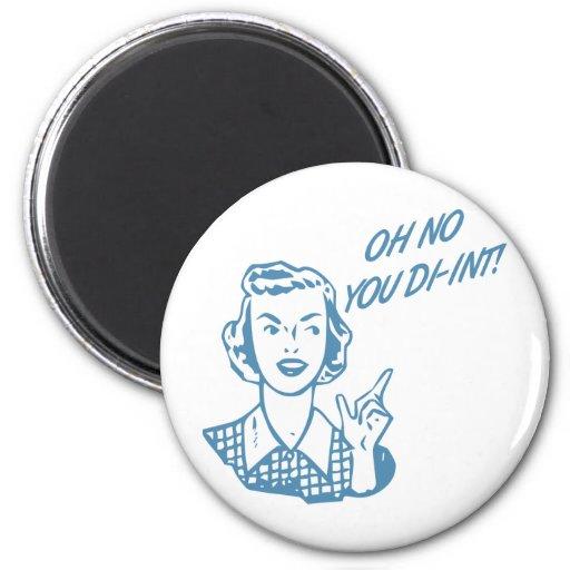 OH NO YOU DI-INT! Retro Housewife Blue Refrigerator Magnets