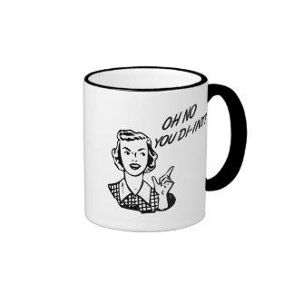 OH NO YOU DI-INT! Retro Housewife Coffee Mugs
