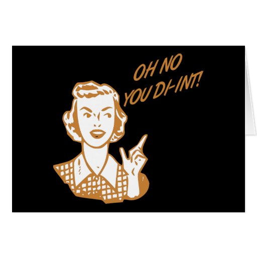 OH NO YOU DI-INT! Retro Housewife Orange Greeting Cards