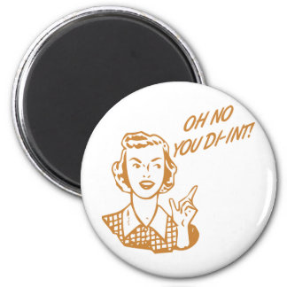 OH NO YOU DI-INT! Retro Housewife Orange Fridge Magnets