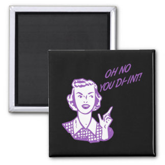 OH NO YOU DI-INT! Retro Housewife Purple Refrigerator Magnets