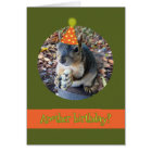 Oh, Nuts!  Another Birthday with Funny Squirrel Card