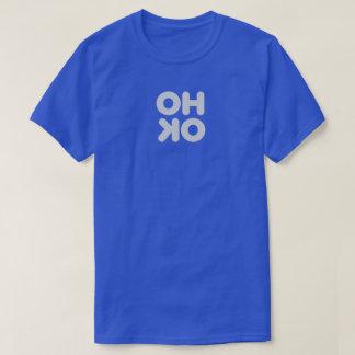 OH OK T-Shirt