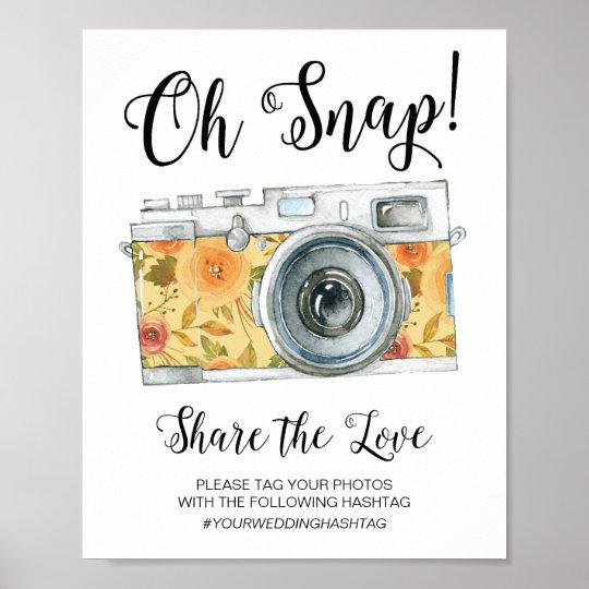 Oh Snap Camera Hashtag Wedding Sign