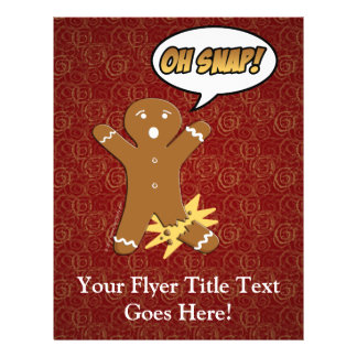 Oh Snap! Funny Gingerbread Man Flyer