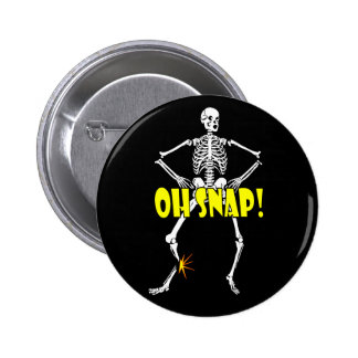 Oh Snap, Funny Skeleton Halloween Pinback Buttons