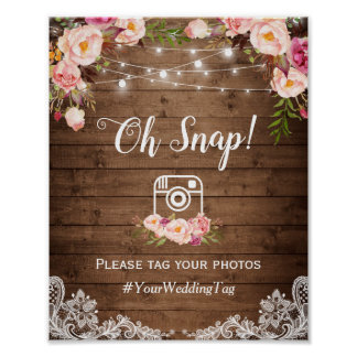 Oh Snap Instagram Hashtag Rustic Country Floral Poster