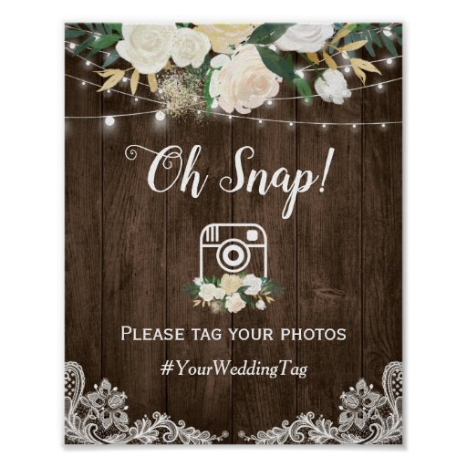 Oh Snap Instagram Hashtag Rustic Wood White Floral