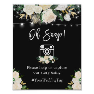 Oh Snap Instagram Hashtag Watercolor White Floral Poster