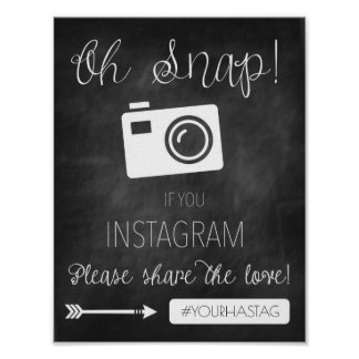 Oh Snap Instagram Wedding Sign- Chalkboard Decor