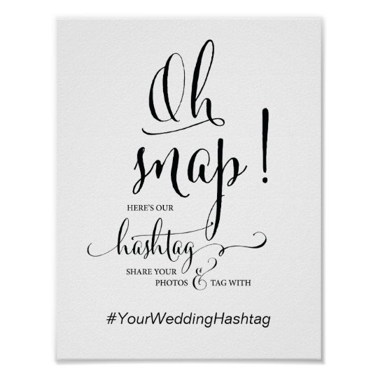 Oh Snap Wedding Hashtag Sign calligraphy theme