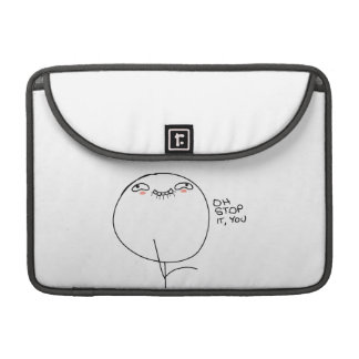 Oh Stop It You - MacBook Pro Sleeve