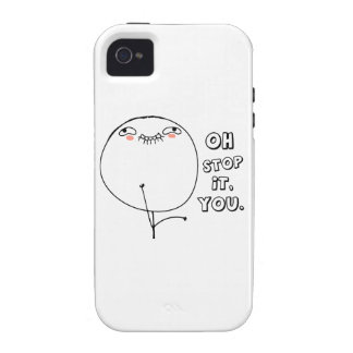 Oh stop it you. - meme iPhone 4 cases