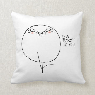 Oh Stop It You - Pillow