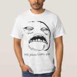 Oh Sweet Jesus Thats Good Rage Face Meme Tee Shirts